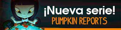 Pumpkin-reports-nueva-serie